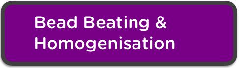 bead beating & homogenisation button