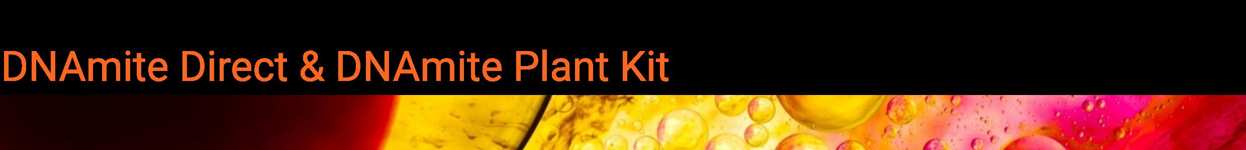 dnamite direct & plant kit